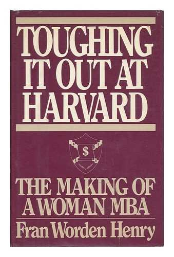 9780399127991: Toughing It Out at Harvard: The Making of a Woman MBA