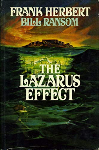 The Lazarus Effect: Herbert, Frank; Ransom, Bill