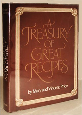 A Treasury of Great Recipes: Mary and Vincent