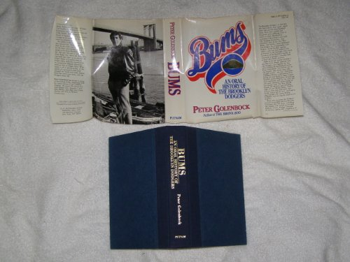 9780399128462: Bums: An Oral History of the Brooklyn Dodgers