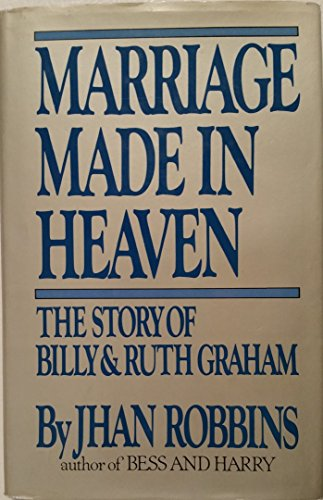 9780399128493: Marriage Made in Heaven: Billy and Ruth Graham