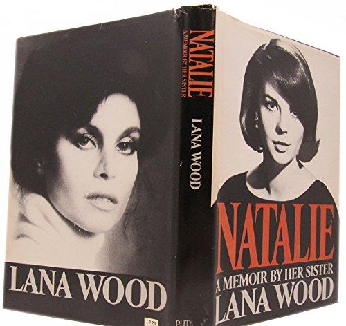 9780399129032: Natalie: A Memoir by Her Sister