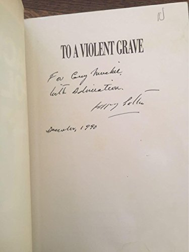 9780399129100: To a Violent Grave: An Oral Biography of Jackson Pollock