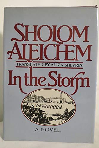In the Storm: Aleichem, Sholem