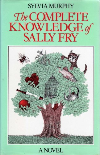 9780399129568: The Complete Knowledge of Sally Fry