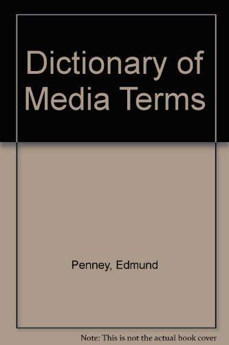 A Dictionary of Media Terms: Edmund Penney