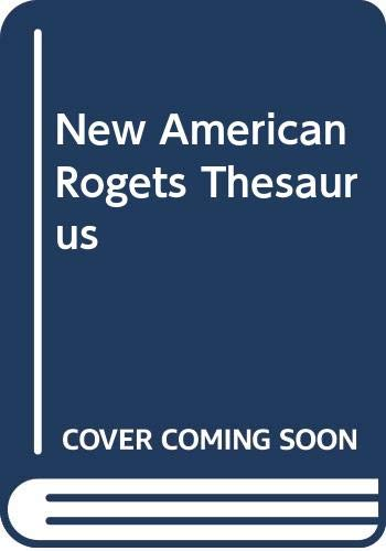 The New American Roget's College Thesaurus in: Morehead, Albert H