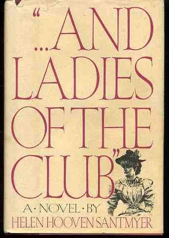 9780399129650: And Ladies of the Club