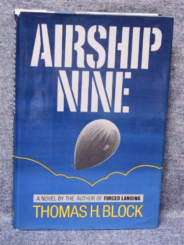 Airship Nine: Block, Thomas H.