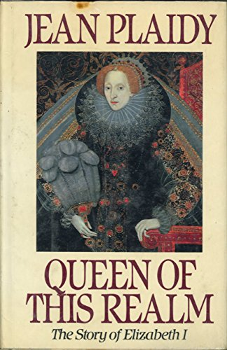 9780399129858: Queen of This Realm: The Story of Elizabeth I