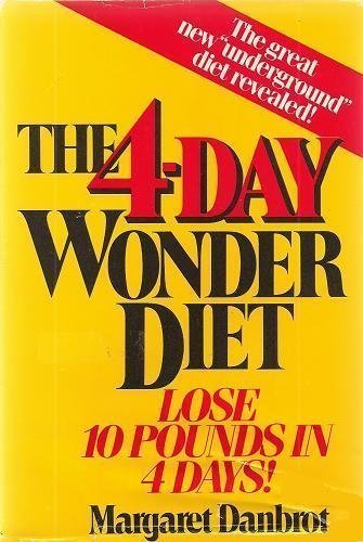 9780399130434: The 4-Day Wonder Diet