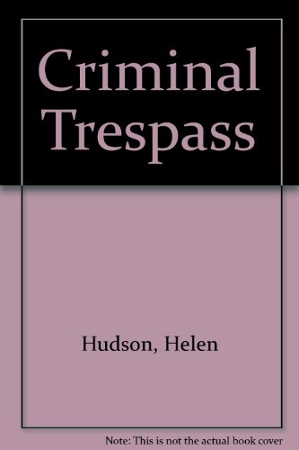 9780399130557: Criminal Trespass
