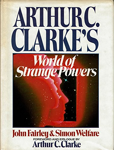 9780399130663: Arthur C Clarke's World of Strange Powers