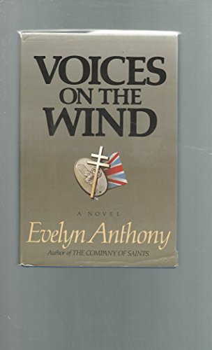 Voices on the Wind: Anthony, Evelyn