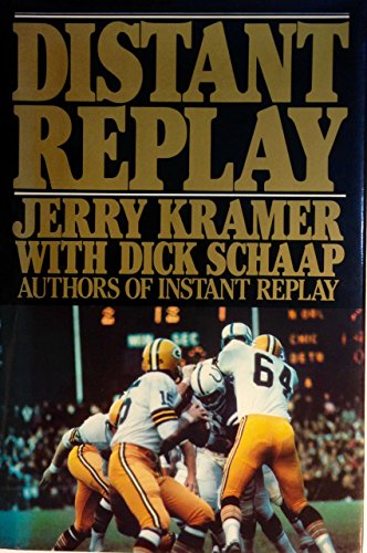 Distant Replay: Kramer, Jerry;Schapp, Dick