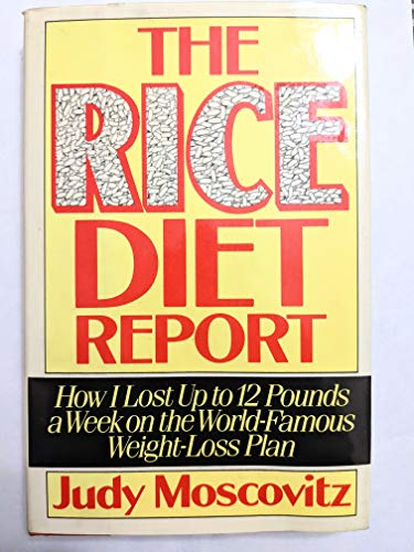 The Rice Diet Report : How I: Judy Moscovitz