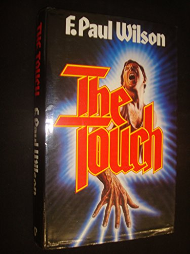 THE TOUCH: Paul F. Wilson