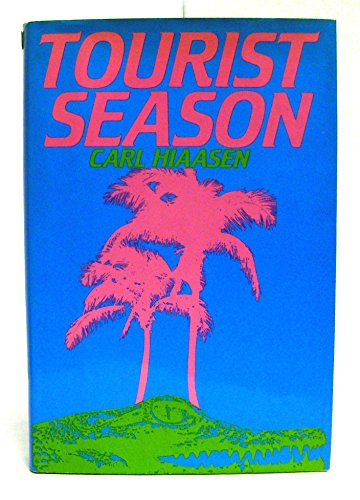 9780399131455: Tourist Season: A Novel