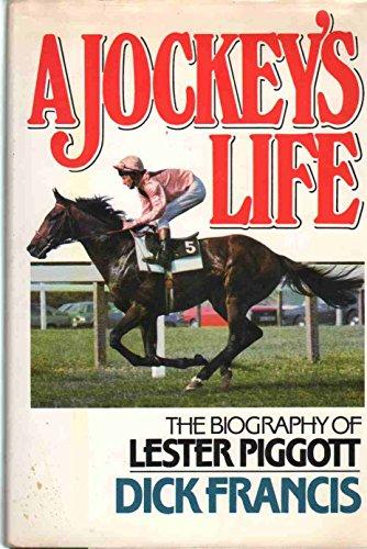 9780399131790: A Jockey's Life: The Biography of Lester Piggott
