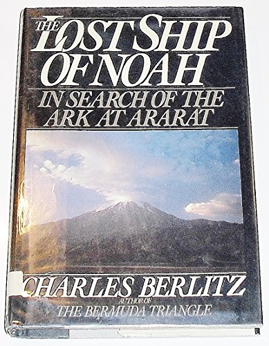 9780399131820: The Lost Ship of Noah: In Search of the Ark at Ararat