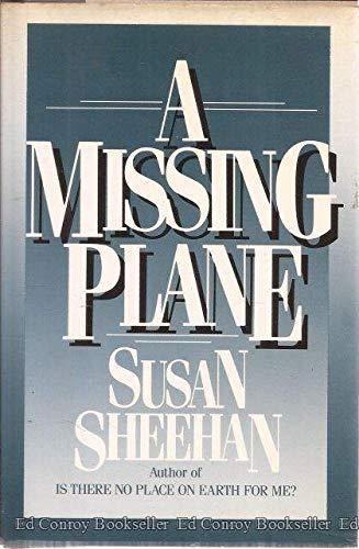 A Missing Plane: Sheehan, Susan