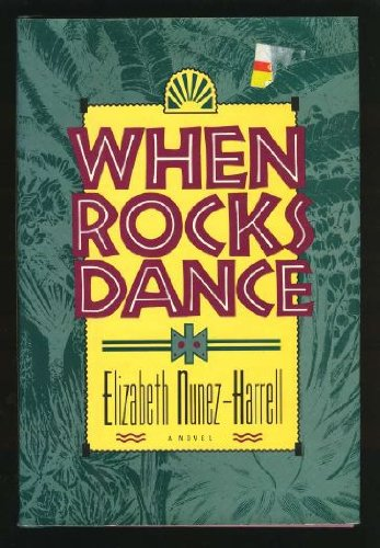 9780399132094: When Rocks Dance