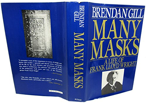 9780399132322: Many Masks: A Life of Frank Lloyd Wright
