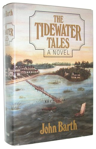 The Tidewater Tales, A Novel (SUPERB UNREAD HARDCOVER COPY)--FIRST EDITION