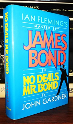 No Deals, Mr. Bond (James Bond): Gardner, John