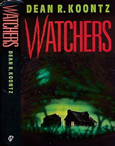 Watchers: Koontz, Dean