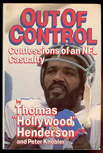 Out of Control Confessions of an NFL Casualty (0399132643) by Thomas Hollywood Henderson; Peter Knobler