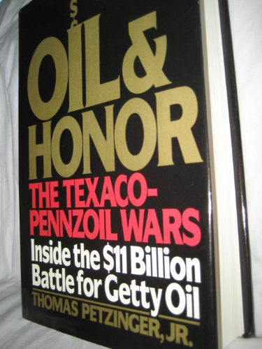 9780399132766: Oil and Honor
