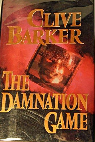 The Damnation Game: Clive Barker