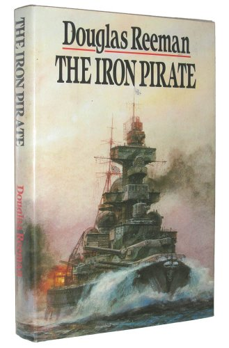 The Iron Pirate: Reeman, Douglas