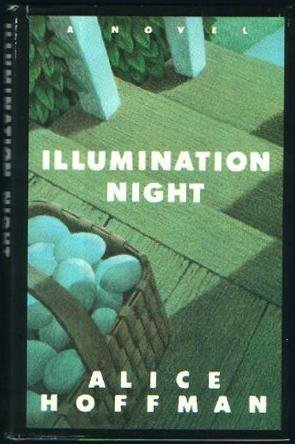 Illumination Night: Hoffman, Alice