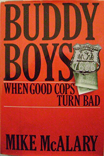 9780399132957: Buddy Boys: When Good Cops Turn Bad