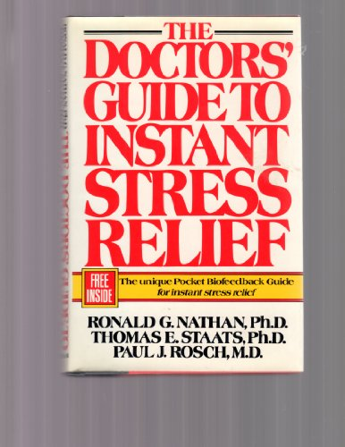 Doctors' Guide to Instant Stress Relief