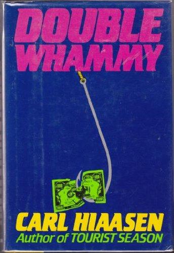 Double Whammy: Carl Hiaasen