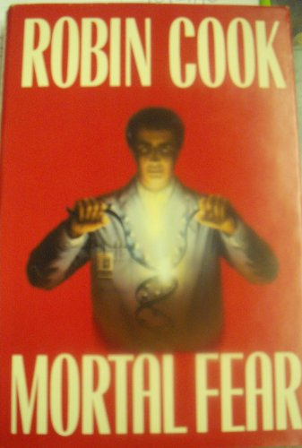Mortal Fear: Cook, Robin