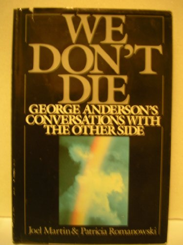 9780399133237: We Don't Die: George Anderson's Conversations with the Other Side