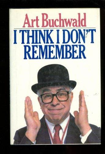 9780399133251: I Think I Don't Remember