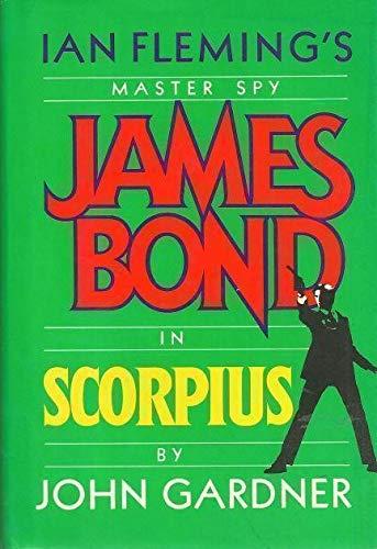 Scorpius (Ian Fleming's James Bond): Gardner, John