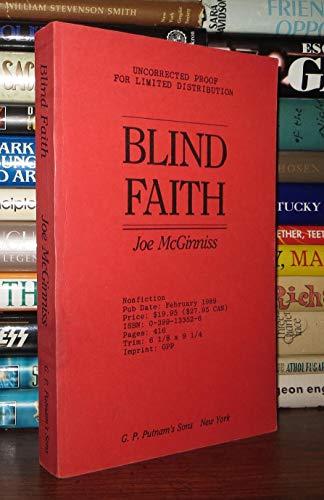 Blind Faith: McGinniss, Joe