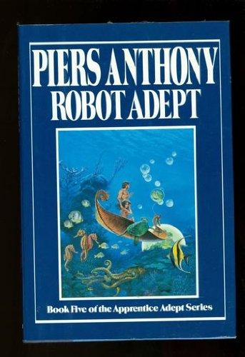 ROBOT ADEPT: Anthony, Piers.