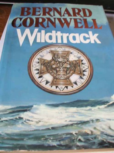 Wildtrack ***SIGNED***: Bernard Cornwell