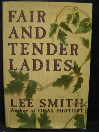Fair and Tender Ladies: Smith, Lee