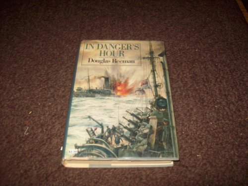 In Danger's Hour: Reeman, Douglas