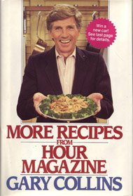 More Recipes From Hour Magazine (0399133917) by Gary Collins