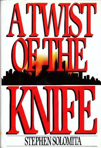 A Twist Of The Knife: SOLOMITA, STEPHEN