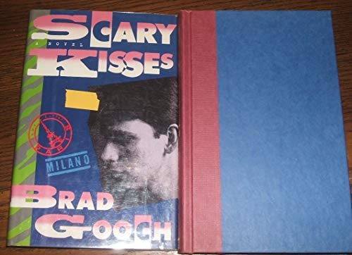 Scary Kisses: Gooch, Brad
